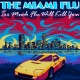 Too Much Flu Will Kill You Album Cover by The Miami Flu